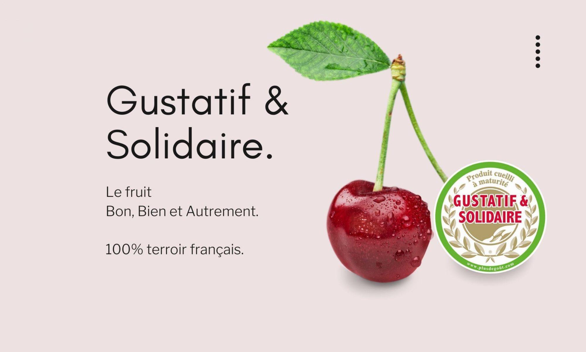 Gustatif & Solidaire - LE GOUT du fruit bon, bien et Autrement